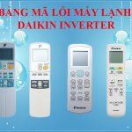 Bảng mã lỗi máy lạnh Daikin Inverter